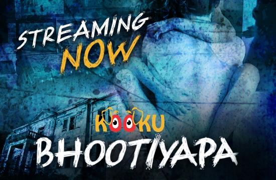 Bhootiyapa – 2020 – Hindi Short Films – KooKu