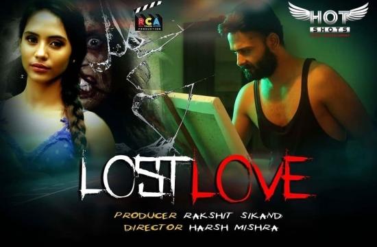 Lost Love – 2020 – Hindi Short Films – Hotshots