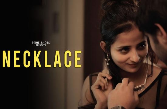 Necklace – 2021 – Hindi Hot Short Film – PrimeShots